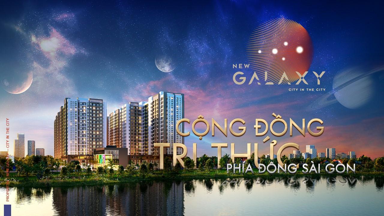 NEW GALAXY I HƯNG THỊNH I đầu tư an cư số 1 khu Đông Sài Gòn